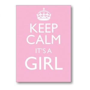 Keep Calm Baby Girl Greeting Card